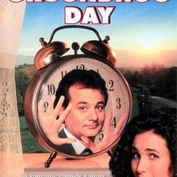 5 Things We Can Learn From <i>Groundhog Day</i>