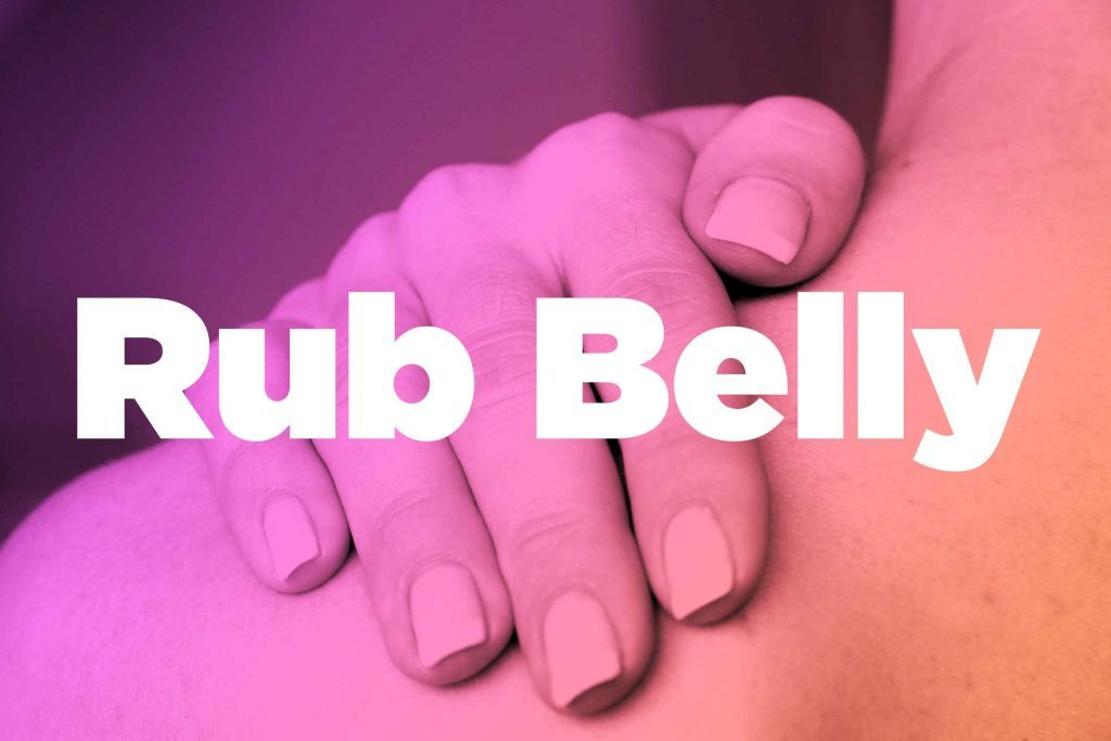 "Words ""rub belly"" over image of hands rubbing shoulder"