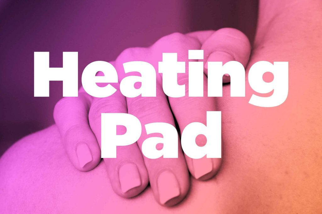 "Words ""heating pad"" over image of hands rubbing shoulder"