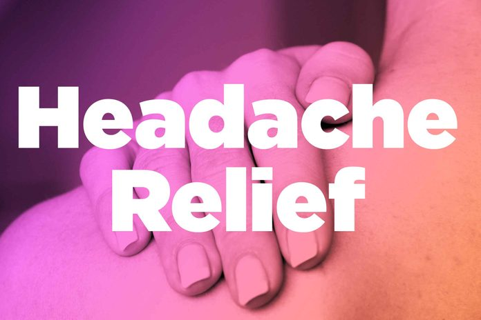 "Words ""headache relief"" over image of hands rubbing shoulder"