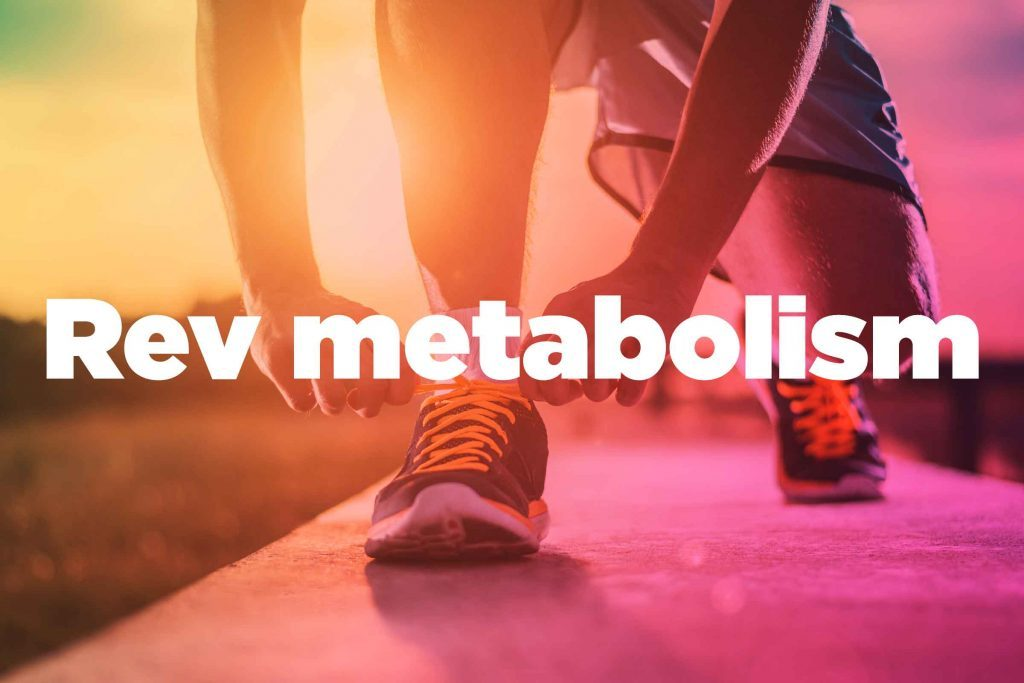 "Text on background image of runner: ""Rev metabolism."""