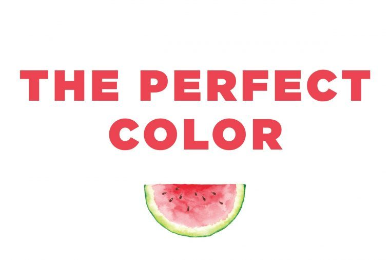 "Illustration of a watermelon slice with the text: ""the perfect color."""