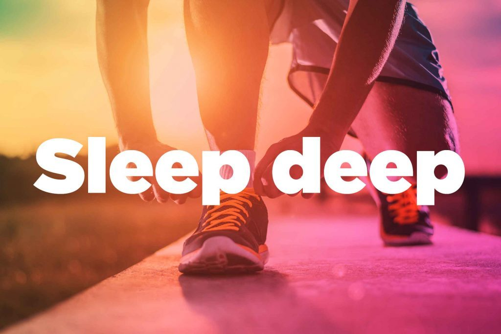 "Text on background image of runner: ""Sleep deep."""