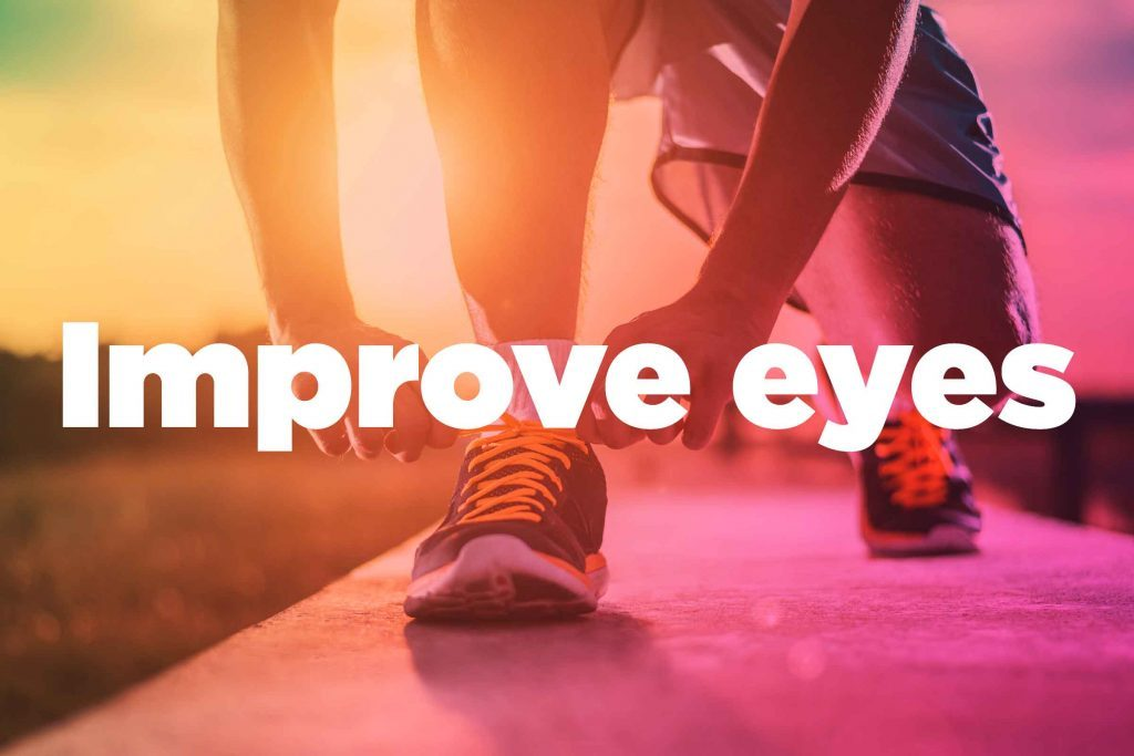 "Text on background image of runner: ""Improve eyes."""