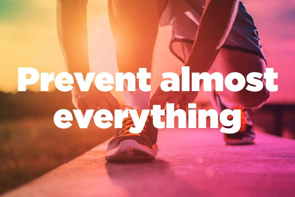"Text on background image of runner: ""Prevent almost anything."""