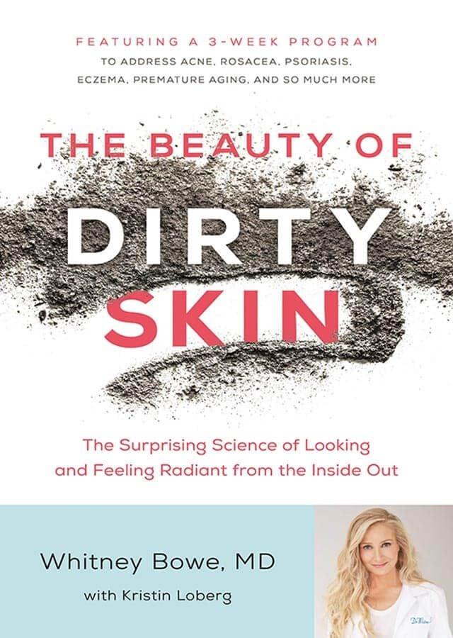 Beauty of Dirty Skin