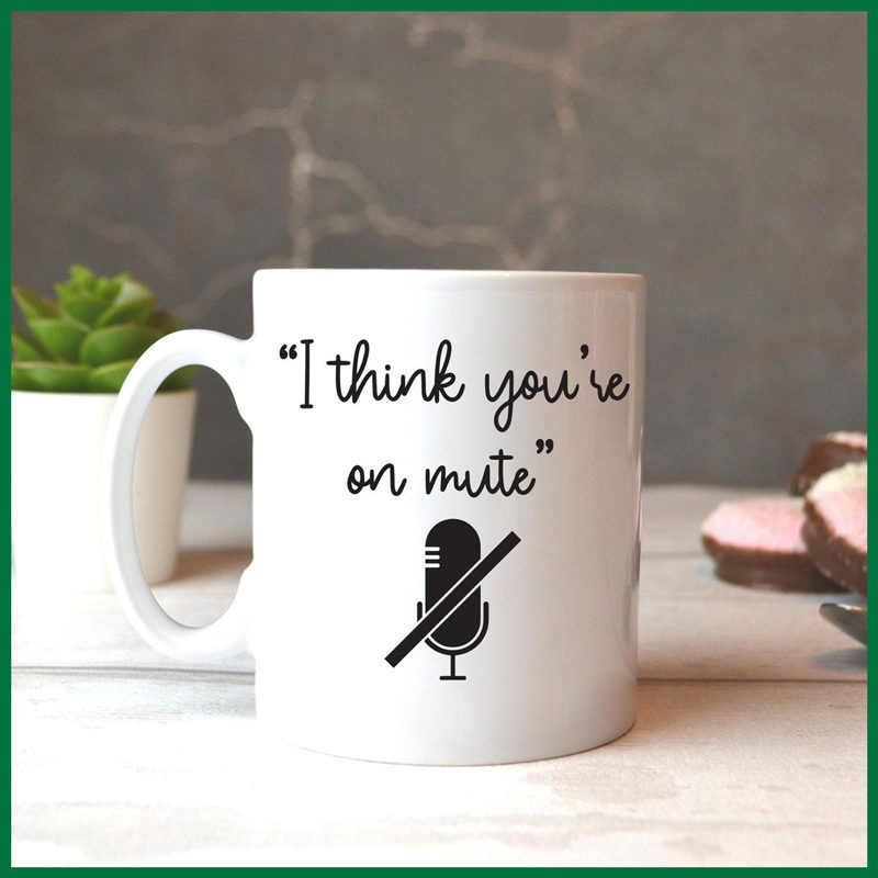 I Think You're on Mute Coffee Mug