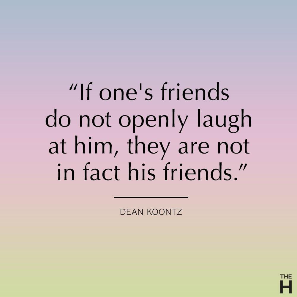 dean koontz funny friendship quote
