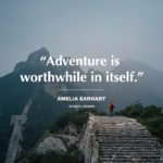 15 Adventure Quotes to Inspire Your Inner Risk-Taker