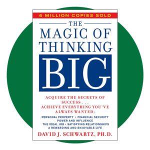 The Magic Of Thinking Big Book